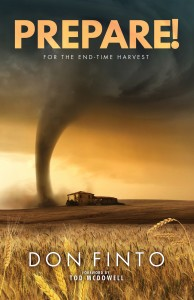 PREPARE! FOR THE END-TIME HARVEST
